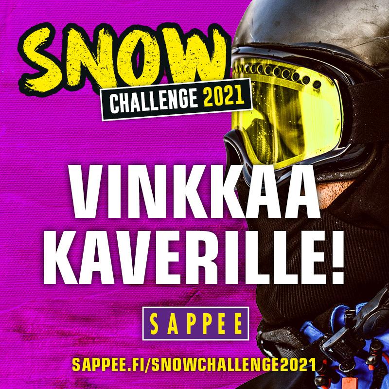 Vinkkaa Snow Challenge kampanjasta kavereillesi